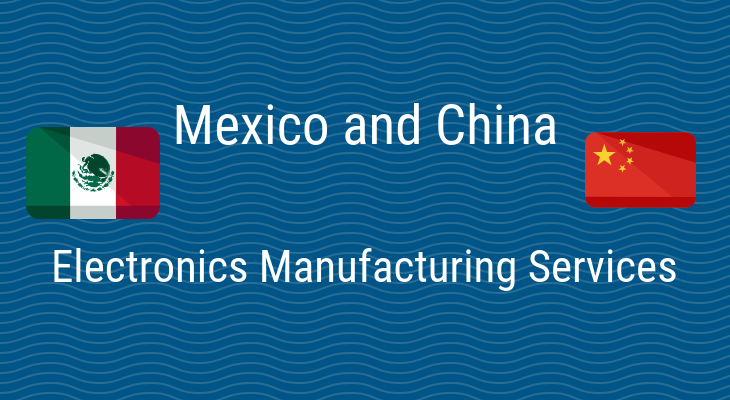 SWOT Analysis of Mexico and China's EMS Industry