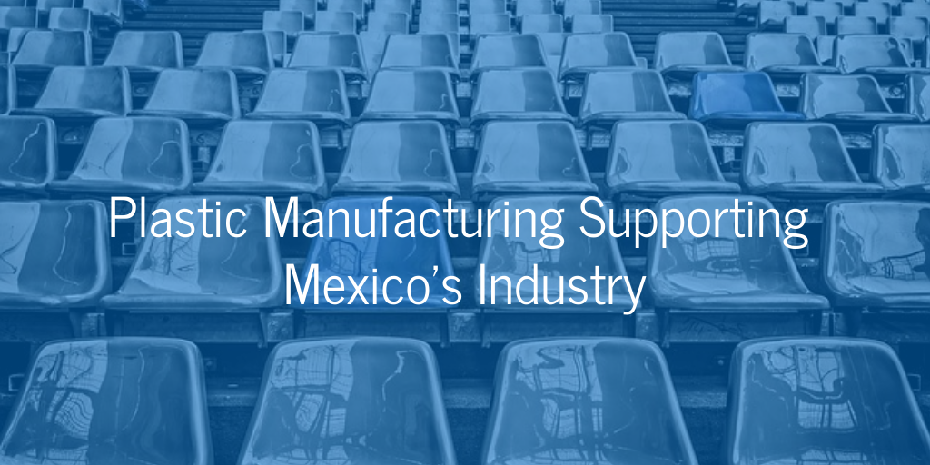 Plastics manufacturing industry in Mexico